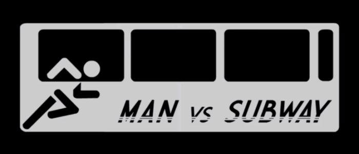 Man vs Subway