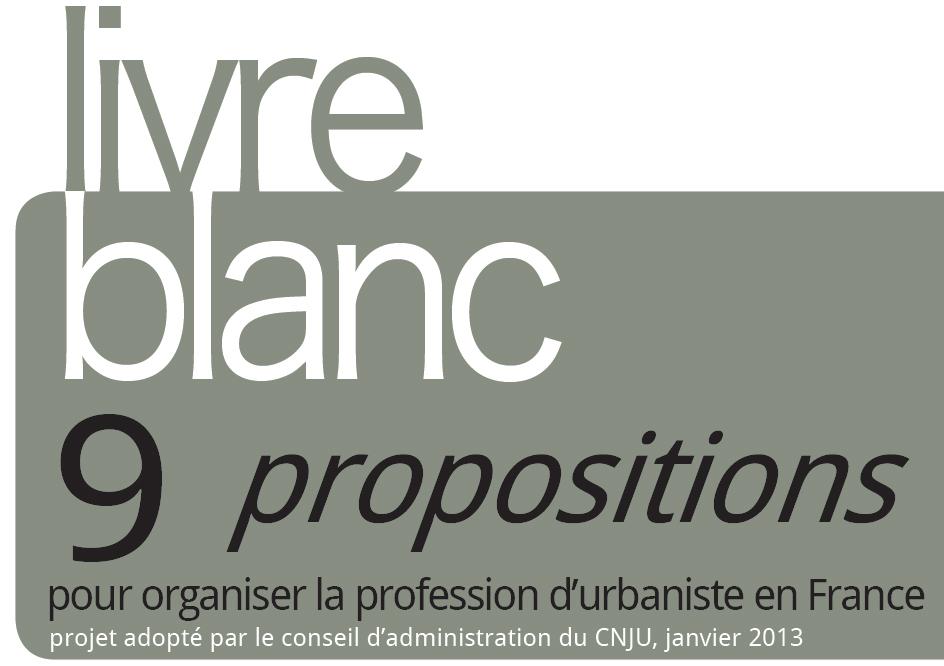 9 propositions pour organiser la profession d'urbaniste en France