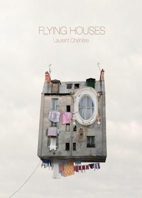 Flying Houses, par Laurent Chéhère