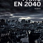Le mardi, on lit ! Paris en 2040
