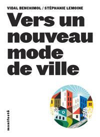 Vers un nouveau mode de ville