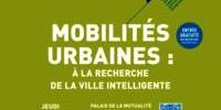 Mobilités urbaines : à la recherche de la ville intelligente