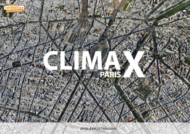 Appel à projets innovants de la Maison de l'architecture en Ile-de-France : CLIMAX 2015